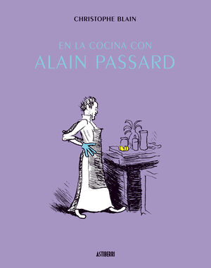 EN LA COCINA CON ALAIN PASSARD