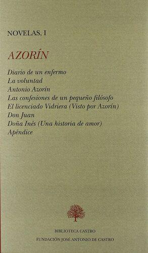 DIARIO DE UN ENFERMO ; LA VOLUNTAD ; ANTONIO AZORÍN ; LAS CONFESIONES DE UN PEQU