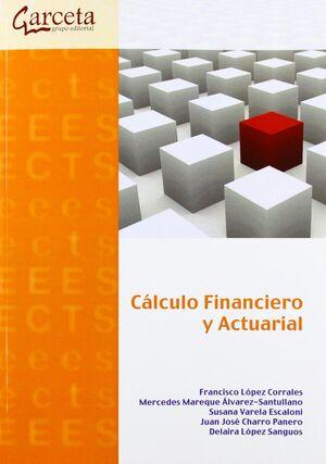 CÁLCULO FINANCIERO Y ACTUARIAL