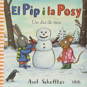EL PIP Y LA POSY. UN DIA DE NEU