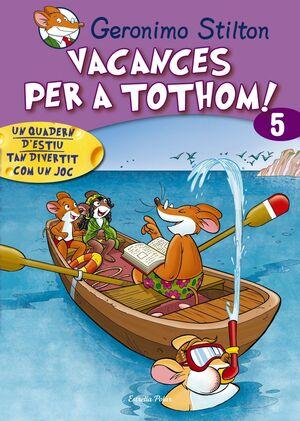 VACANCES PER TOTHOM 5. NOU FORMAT