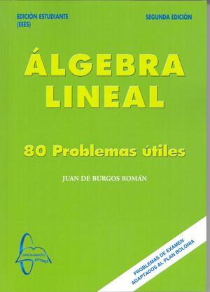 ÁLGEBRA LINEAL: 80 PROBLEMAS ÚTILES