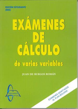 EXÁMENES DE CÁLCULO DE VARIAS VARIABLES