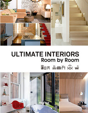 ULTIMATE INTERIORS. ROOM BY ROOM