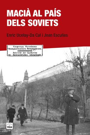 MACIÀ AL PAÍS DELS SOVIETS