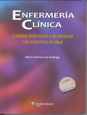 ENFERMERÍA CLÍNICA: CUIDADOS ENFERMEROS A LAS PERSONAS CON TRASTORNOS DE SALUD