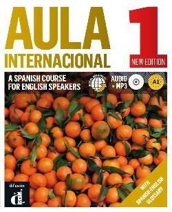 AULA INTERNACIONAL A1. A SPANISH COURSE FOR ENGLISH SPEAKERS