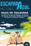 ISLAS DE TAILANDIA. ESCAPADA AZUL