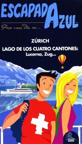 LAGO DE LOS CUATRO CANTONES Y ZURICH. ESCAPADA AZUL