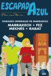 RABAT, FEZ Y MARRAKECH. ESCAPADA AZUL