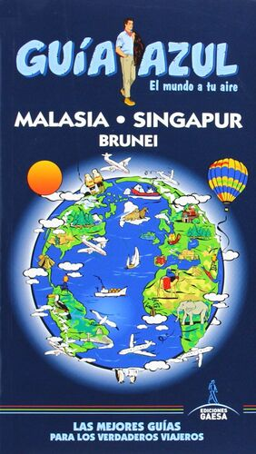 MALASIA, SINGAPUR Y BRUNEI