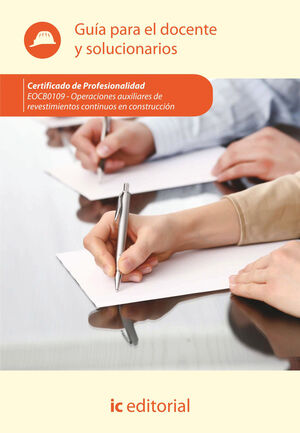 OPERACIONES AUXILIARES DE REVESTIMIENTOS CONTINUOS EN CONSTRUCCIÓN. EOCB0109 - G