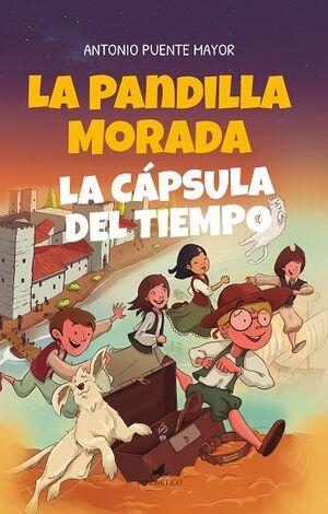 PANDILLA MORADA Y LA CÁPSULA DEL TIEMPO, LA