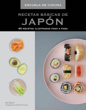 RECETAS BÁSICAS DE JAPÓN (ESCUELA DE COCINA)