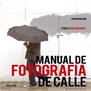 MANUAL DE FOTOGRAF¡A DE CALLE