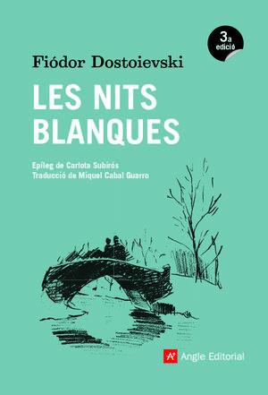 LES NITS BLANQUES