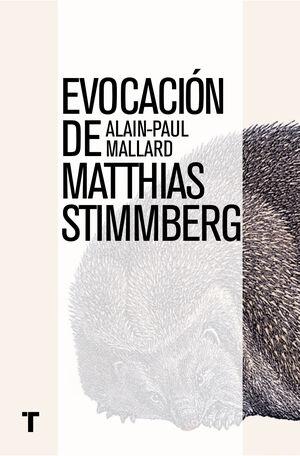 EVOCACIÓN DE MATTHIAS STTIMBERG