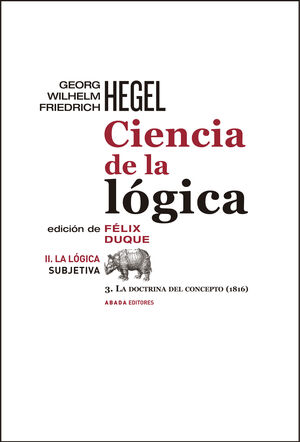 CIENCIA DE LA LÓGICA II. LA LÓGICA SUBJETIVA