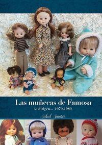 MUÑECAS DE FAMOSA SE DIRIGEN... (1970-1980)