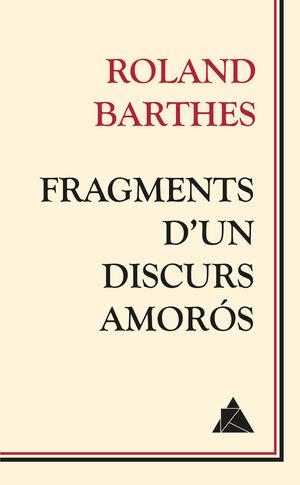 FRAGMENTS D'UN DISCURS AMORÓS
