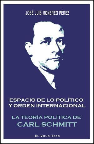 ESPACIO DE LO POLÍTICO Y ORDEN INTERNACIONAL