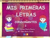 MIS PRIMERAS LETRAS CONSONANTES 1