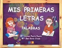 MIS PRIMERAS LETRAS. PALABRAS