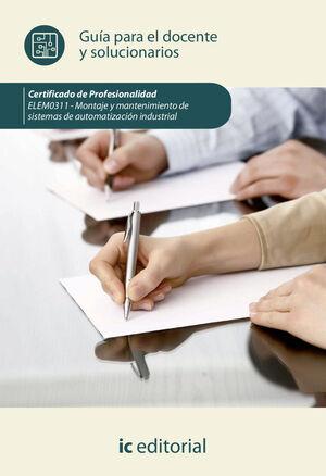 MONTAJE Y MANTENIMIENTO DE SISTEMAS DE AUTOMATIZACION INDUSTRIAL.