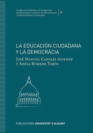 EDUCACION CIUDADANA Y LA DEMOCRACIA, LA
