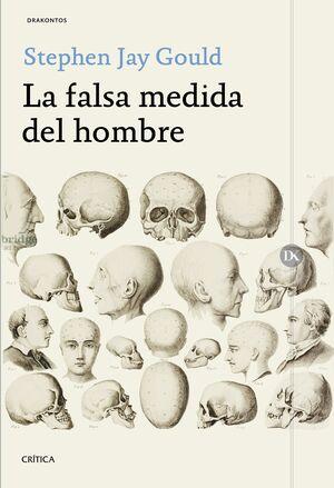 LA FALSA MEDIDA DEL HOMBRE