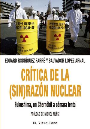 CRITICA DE LA (SIN) RAZON NUCLEAR