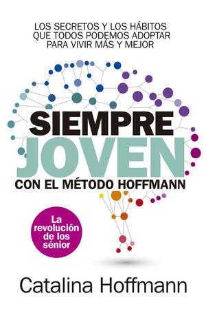 SIEMPRE JOVEN CON EL MÉTODO HOFFMANN