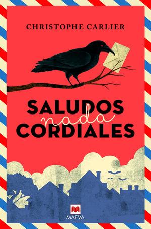SALUDOS NADA CORDIALES