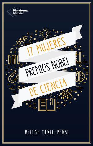 17 MUJERES PREMIOS NOBEL DE CIENCIAS