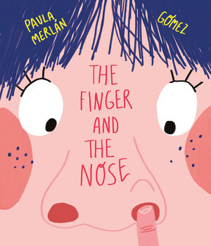 FINGER AND THE NOSE,THE - ING
