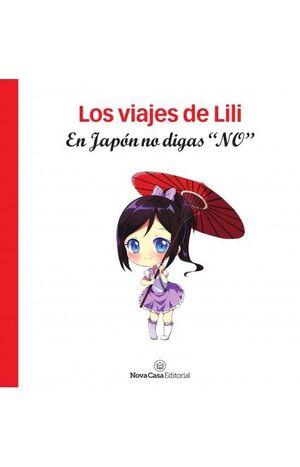 LOS VIAJES DE LILI. EN JAPÓN NO DIGAS