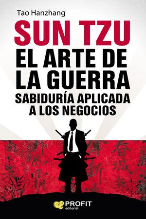 SUN TZU. ARTE DE LA GUERRA SABIDURIA APLICADA A LOS NEGOCIOS