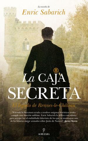 LA CAJA SECRETA. EL LEGADO DE RENNES-LE-CHÂTEAU