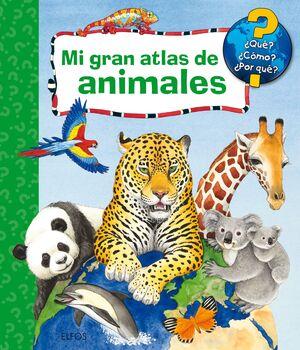 MI GRAN ATLAS DE ANIMALES