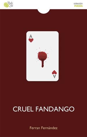 CRUEL FANDANGO