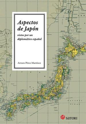 ASPECTOS DE JAPÓN VISTOS POR UN DIPLOMÁTICO ESPAÑOL