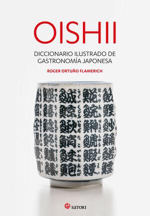 OISHII DICCIONARIO ILUSTRADO DE GASTRONOMÍA JAPONESA