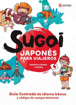 SUGOI. JAPONÉS PARA VIAJEROS