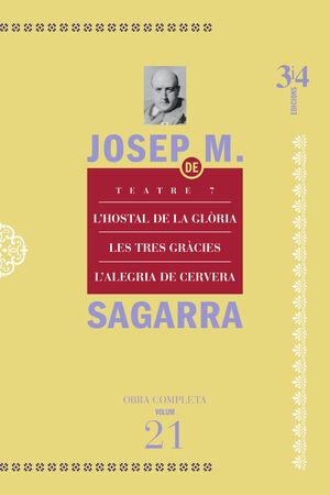 TEATRE 7. L'HOSTAL DE LA GLÒRIA, LES TRES GRÀCIES, L'ALEGRIA DE CERVERA