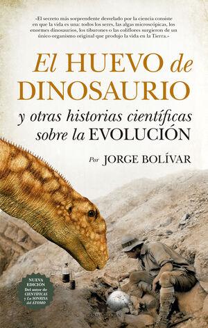 HUEVO DE DINOSAURIO Y OTRAS HISTORIAS CIENTIFICAS