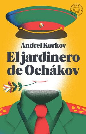 JARDINERO DE OCHÁKOV, EL
