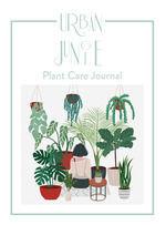 URBAN JUNGLE PLANT CARE JOURNAL (BILINGÜE ESP;ENG)