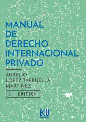 MANUAL DE DERECHO INTERNACIONAL PRIVADO. 3ª EDICIÓN