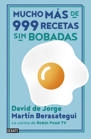 MUCHO MÁS DE 999 RECETAS SIN BOBADAS