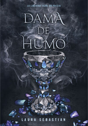 DAMA DE HUMO (PRINCESA DE CENIZAS 2)